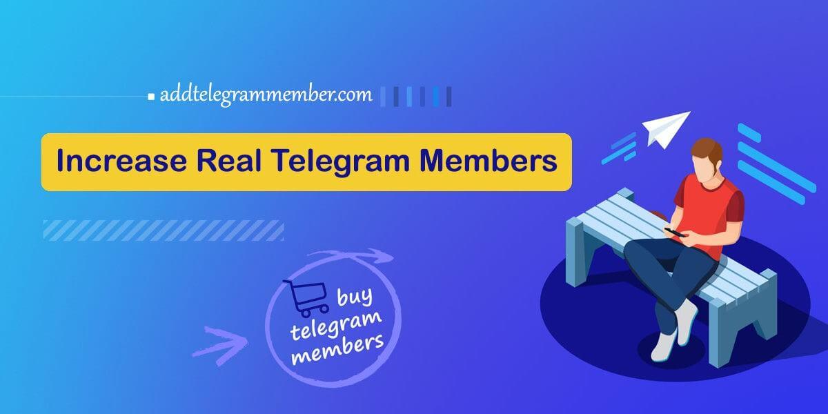 Increase Real Telegram Members