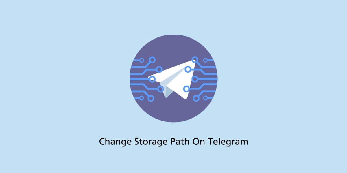 Storage Path On Telegram
